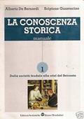 Copertina dell'audiolibro La conoscenza storica 1 di DE BERNARDI, Alberto - GUARRACINO, Scipione