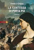 Copertina dell'audiolibro La contessa di Porta Pia di ONNIS e CRIPPA