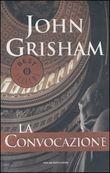 Copertina dell'audiolibro La Convocazione di GRISHAM, John