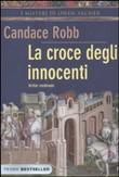 Copertina dell'audiolibro La croce degli innocenti di ROBB, Candace