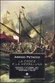 Copertina dell'audiolibro La croce e la mezzaluna di PETACCO, Arrigo