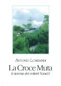 Copertina dell'audiolibro La croce muta: il sistema dei colletti bianchi