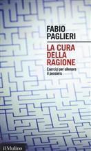 Copertina dell'audiolibro La cura della ragione di PAGLIERI, Fabio