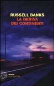 Copertina dell'audiolibro La deriva dei continenti di RUSSELL, Banks