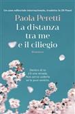 Copertina dell'audiolibro La distanza tra me e il ciliegio di PERETTI, Paola