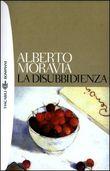 Copertina dell'audiolibro La disubbidienza di MORAVIA, Alberto