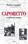 Copertina dell'audiolibro La dodicesima battaglia (Caporetto) di CAVIGLIA, Enrico