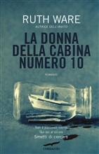 Copertina dell'audiolibro La donna della cabina numero 10 di WARE, Ruth