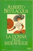 Copertina dell'audiolibro La donna delle meraviglie di BEVILACQUA, Alberto