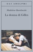 Copertina dell'audiolibro La donna di Gilles di BOURDOUXHE, Madeleine