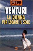Copertina dell'audiolibro La donna per legare il sole di VENTURI, Maria