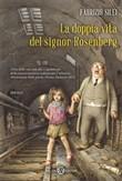 Copertina dell'audiolibro La doppia vita del signor Rosenberg di SILEI, Fabrizio