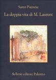 Copertina dell'audiolibro La doppia vita di M. Laurent di PIAZZESE, Santo