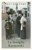 Copertina dell'audiolibro La famiglia Karnowski di SINGER, Israel J.