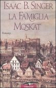 Copertina dell'audiolibro La famiglia Moskat di SINGER BASHEVI, Isaac