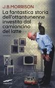 Copertina dell'audiolibro La fantastica storia dell'ottantunenne investito dal camioncino del latte