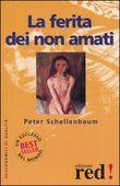 Copertina dell'audiolibro La ferita dei non amati di SCHELLENBAUM, Peter