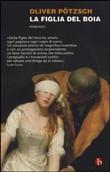 Copertina dell'audiolibro La figlia del boia di POTZSCH, Oliver