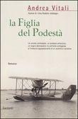 Copertina dell'audiolibro La figlia del podestà di VITALI, Andrea