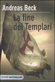 Copertina dell'audiolibro La fine dei templari di BECK, Andreas