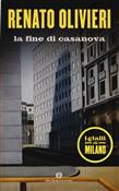 Copertina dell'audiolibro La fine di Casanova di OLIVIERI, Renato