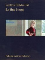 Copertina dell'audiolibro La fine è nota di HALL, Geoffrey Holiday