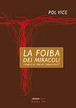 Copertina dell'audiolibro La foiba dei miracoli