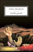 Copertina dell'audiolibro La foiba grande di SGORLON, Carlo