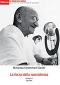 Copertina dell'audiolibro La forza della nonviolenza di GANDHI, Mohandas Karamchand