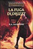 Copertina dell'audiolibro La fuga di Drizzt Vol.2 di SALVATORE, R.A.