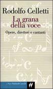 Copertina dell'audiolibro La grana della voce di CELLETTI, Rodolfo