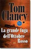 Copertina dell'audiolibro La grande fuga dell'Ottobre Rosso di CLANCY, Tom
