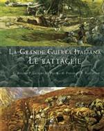 Copertina dell'audiolibro La Grande Guerra Italiana: Le Battaglie