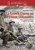 Copertina dell'audiolibro La Grande Guerra sul fronte Dolomitico