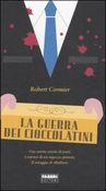 Copertina dell'audiolibro La guerra dei cioccolatini di CORMIER, Robert