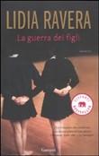Copertina dell'audiolibro La guerra dei figli di RAVERA, Lidia