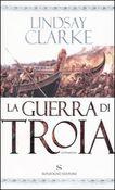 Copertina dell'audiolibro La guerra di Troia di CLARKE, Lindsay