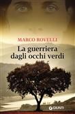 Copertina dell'audiolibro La guerriera dagli occhi verdi di ROVELLI, Marco