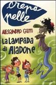 Copertina dell'audiolibro La lampada di Aladone di GATTI, Alessandro