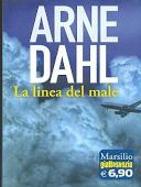 Copertina dell'audiolibro La linea del male di DAHL, Arne (Trad. Giorgetti Cima Carmen)
