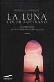 Copertina dell'audiolibro La luna color zafferano di VOSSELER, Nicole C.