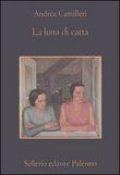 Copertina dell'audiolibro La luna di carta di CAMILLERI, Andrea