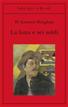Copertina dell'audiolibro La luna e sei soldi di MAUGHAM, William Somerset