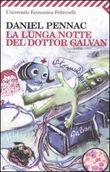 Copertina dell'audiolibro La lunga notte del dottor Galvan di PENNAC, Daniel