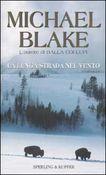 Copertina dell'audiolibro La lunga strada nel vento di BLAKE, Michael