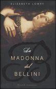 Copertina dell'audiolibro La madonna del Bellini di LOWRY, Elizabeth