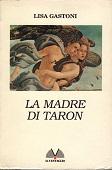 Copertina dell'audiolibro La madre di Taron di GASTONI, Lisa