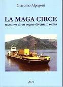 Copertina dell'audiolibro La maga Circe: racconto di un sogno diventato realtà