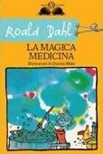 Copertina dell'audiolibro La magica medicina