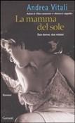 Copertina dell'audiolibro La mamma del sole di VITALI, Andrea